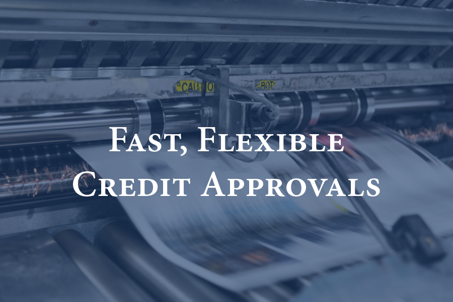Fast, Flexible Credit Approvals